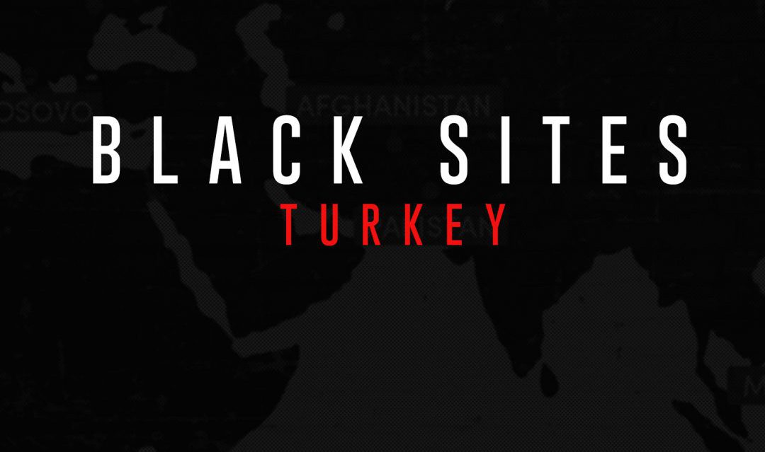 Black Sites Turkey